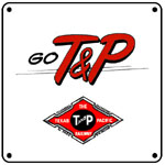 T&P GO Logo 6x6 Tin Sign