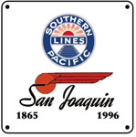 SP San Joaquin 6x6 Sign