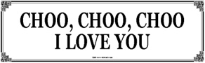 Tin Sign ChooChooChoo I Love You