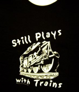 T-Shirt Still Plays With Trains