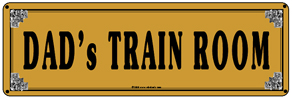 Tin Sign DADs Gold Train Room